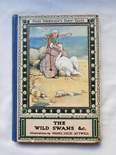 THE WILD SWANS AND OTHER STORIES, HANS CHRISTIAN ANDERSEN. CIRCA 1920