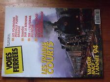 $$µ Revue Voies Ferrees N°87 trains courts  fourgons postaux  Bernina  TER