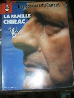 Les dossiers du canard enchainé N° 49 La famille Chirac Politique