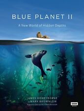 Blue Planet II by James Honeyborne, Mark Brownlow (Hardback, 2017)