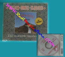 CD singolo Lee Marrow Shanghai GDC 2041-8 SIGILLATO no mc lp vhs dvd(S29)
