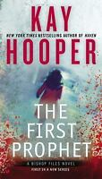 The First Prophet (A Bishop Files Novel) by Hooper, Kay