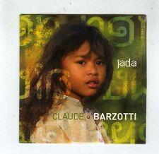 CD SINGLE (NEUF) CLAUDE BARZOTTI JADA