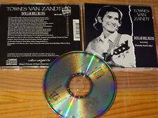 TOWNES VAN ZANDT - DOLLAR BILL BLUES / ALBUM-CD 1991 (MINT-)