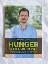 Hunger Stoffwechsel - Raus aus der Abnehmfalle Jasper Caven Hungerstoffwechsel