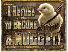 Refuse To Become A Chicken Nugget Metal Tin Sign Humor Funny Garage Bar Shop New