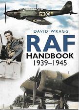 Royal Air Force Handbook 1939-1945 by David Wragg (Hardback, 2007)