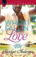 When I Fall in Love (Coleman House) by Bridget Anderson