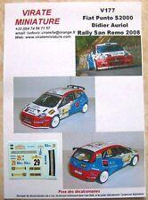 V177 FIAT PUNTO S2000 RALLYE SAN REMO 2008 DIDIER AURIOL DECALS VIRATE