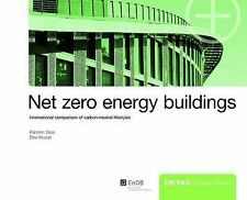 Net Zero Energy Buildings: International Comparison of Carbon-Neutral Lifestyles