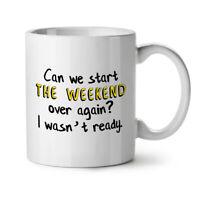 Start Weekend NEW White Tea Coffee Mug 11 oz | Wellcoda