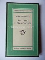 MEDUSA Mondadori LA LUNA E' TRAMONTATA John Steinbeck 1948 1 edizione