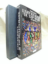 L´art religieux du XIII siecle en France - 1986