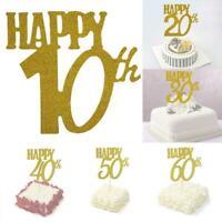 Glitter Cake Topper 10th,20th,30th,40th,50th,60th,Age Happy Birthday Decor C9C1