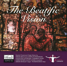 Leicester Cathedral Chamber Choir : The Beatific Vision: Sacred Choral and