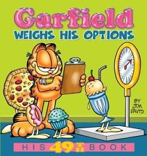 Garfield Weighs His Options: His 49th Book by Davis, Jim