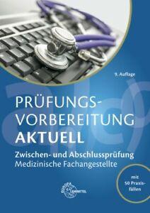 Prüfungsvorbereitung aktuell - Medizinische Fachangestellte: Zwischen- und  ...