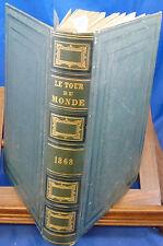Charton Le Tour du monde 1868. Nouveau Journal des Voyages , illustré par...