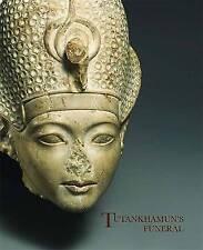 Tutankhamun's Funeral by Herbert E. Winlock, Dorothea Arnold (Paperback, 2010)