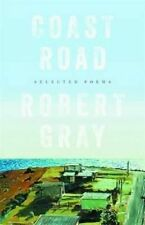 Coast Road: Selected Poems ' Gray Robert