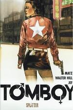 Tomboy, astillas