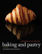 Baking And Pastry 3rd Edition By The Culinary Institute Of America (Hard Cover)