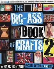 The Big-Ass Book of Crafts 2 by Mark Montano
