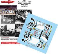 DECALS 1/12 REF 431 ALPINE RENAULT A110 NICOLAS RALLYE MONTE CARLO 1975 RALLY