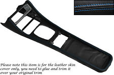 BLUE STITCH FITS PORSCHE 944 968 86-95 CENTRE CONSOLE TUNNEL LEATHER COVER ONLY