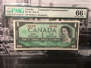 "1967 $1 Bank of Canada ""Commemorative"" - PMG 66 EPQ Gem Unc. - Beattie/Raminsky"