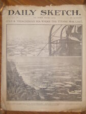 * A British newspaper dated  April 19th 1912 The Daily Sketch. Titanic interest.