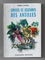 Contes et Légendes des ANTILLES.  Nathan 1963. Superbe état