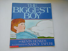 The Biggest Boy by Kevin Henkes