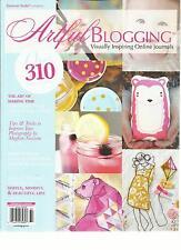 ARTFUL BLOGGING, VISUALLY INSPIRING ONLINE JOURNALS,  MAY / JUNE / JULY, 2013