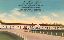 WRIGHT CITY MISSOURI LIN WAL MOTEL~CONTINENTAL HWY U S #40 POSTCARD 1940s