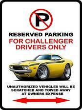 1973 1974 Dodge Challenger RT Muscle Car No Parking Sign NEW