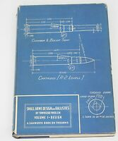 SMALL ARMS DESIGN AND BALLISTICS Vol 1-Design by Townsend Whelen 1945 1st Ed