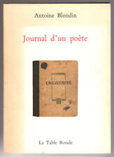 ANTOINE BLONDIN - JOURNAL D'UN POETE - UNIVERSITE - EO 1993 LA TABLE RONDE