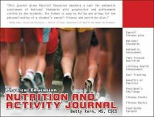 Physical Education Nutrition and Activity Journal (Personal Wellness series)