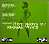 HOT SHOTS OF REGGAE 1974 REVIVAL MIX CD