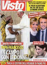 Visto 2018 5.Papa Francesco I,Nicole Kidman,Meryl Streep,Lindsey Vonn,Picasso