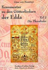 KOMMENTAR ZU DEN GÖTTERLIEDERN DER EDDA Teil 2 - Die Thorslieder BUCH - NEU