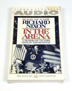 In The Arena Audiobook Cassettes A Memoir by Richard Nixon Read By Richard Nixon