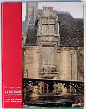 ART DE BASSE NORMANDIE N° 45 CAEN LA RUE FROIDE LUCIEN MUSSET 1970