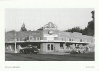 "*Postcard-""Turnage Market"" /Lunch, Soda Fountain, Groceries) *Lodi, CA. (A11)"