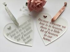 Because Someone We Love Is In Heaven Frosted Acrylic Heart Decoration Christmas