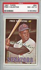 1967 Topps #64 Fred Valentine PSA 8 NM-MT Washington Senators