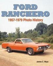 Ford Ranchero, 1957-1979 (Classic Motorbooks Photofacts)