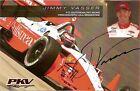 2005 JIMMY VASSER signed INDIANAPOLIS 500 INDY CAR HERO PHOTO CARD POSTCARD PKV