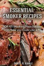 Smoker Recipes: Essential TOP 101 Smoking Meat Recipes that Will Make you Cook L